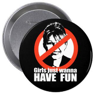 ANTI-PALIN - Girls just wanna have fun Pinback Buttons