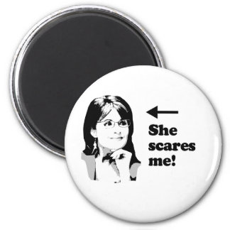 ANTI-PALIN / She scares me Magnet