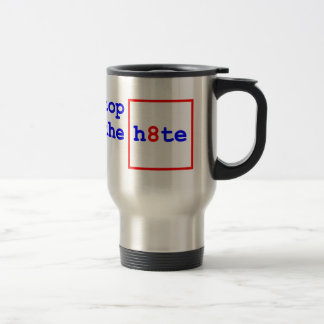 Anti-Proposition 8: stop the h8te Stainless Steel Travel Mug