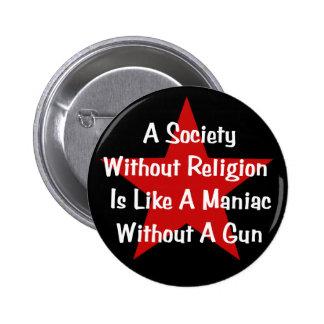 Anti-Religion Quote 6 Cm Round Badge