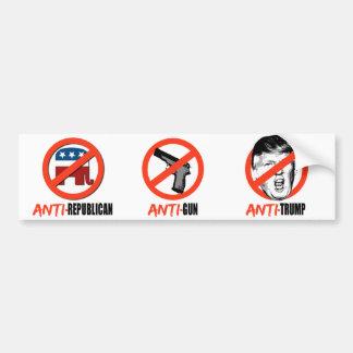 Anti-Republican Anti-Gun Anti-Trump - Bumper Sticker
