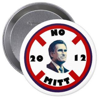 Anti-Romney: No Mitt in 2012 10 Cm Round Badge