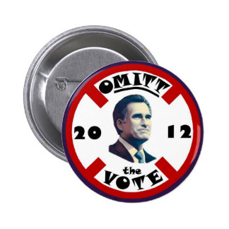 "Anti-Romney: O""mitt"" the vote 6 Cm Round Badge"