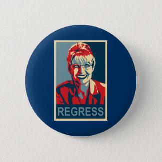 Anti-Sarah Palin Button - Regress