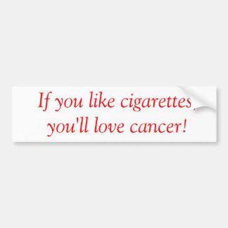 Anti-Smoking bumpersticker Bumper Sticker