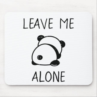 Anti-Social Panda Bear Leave Me Alone Mousepad