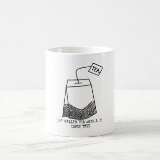 "Anti - Tea Party 'Spelling 'Tea' with a 'Z'"" Mug"