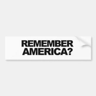 "ANTI terrorism ""'REMEMBER AMERICA' FUNNY POLITICAL Bumper Sticker"