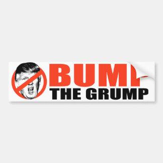 ANTI-TRUMP - Bump the Grump - Bumper Sticker