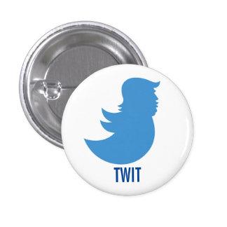 """Anti-Trump Button: """"TWIT"""" 3 Cm Round Badge"""