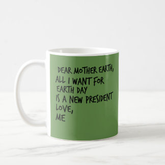 Anti-Trump Funny Political Humor Democrat Liberal Coffee Mug