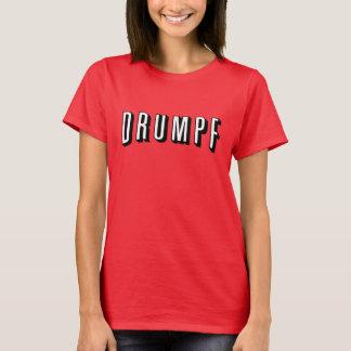 "Anti-Trump T-Shirt: Donald ""DRUMPF"" T-Shirt"