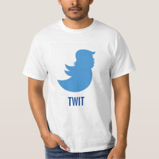 "Anti-Trump T-Shirt: Donald Trump ""TWIT"" T-Shirt"