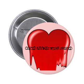 Anti-Valentine s Day Cupid rhymes with stupid Button