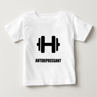 Antidepressant Weightlifting Baby T-Shirt