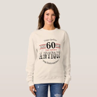Antique, Vintage Birthday Design | 60th Birthday Sweatshirt