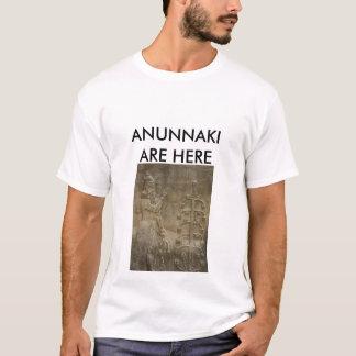 ANUNNAKI ARE HERE T-Shirt