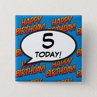 Any Birthday Age Comic Book Pop Art 15 Cm Square Badge