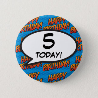 Any Birthday Age Comic Book Pop Art 6 Cm Round Badge