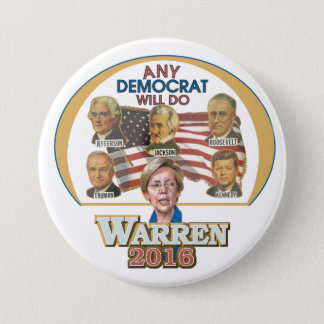 Any Democrat Will Do 7.5 Cm Round Badge