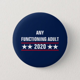 Any Functioning Adult 2020 button