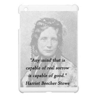 Any Mind - Harriet Beecher Stowe Case For The iPad Mini
