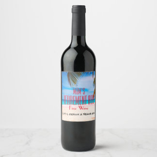 Any Name Retirement Red Fine Wine - Wine Label