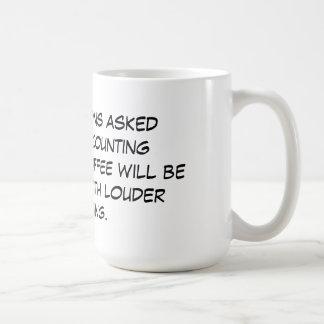 Any questions coffee mug