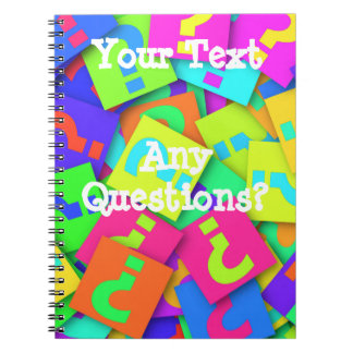 Any Questions? Notebook