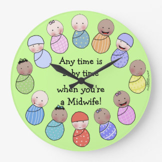 Any Time is Baby Time for Midwife Large Clock