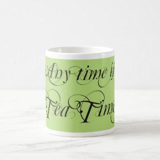 Any time is tea time mug