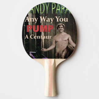 Any Way You Pump A Centaur Ping Pong Paddle