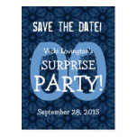 Any Year Save the Date Surprise Birthday S06 Postcard