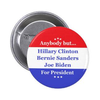 Anybody but Hillary, biden,sanders 6 Cm Round Badge
