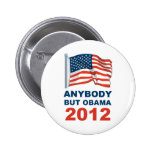 Anybody but Obama 2012 Button