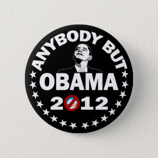 Anybody But Obama 2012 - Election 2012 6 Cm Round Badge