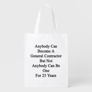 Anybody Can Become A General Contractor But Not An
