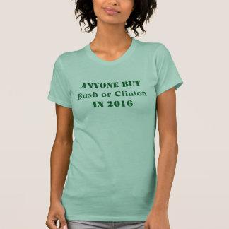 Anyone but Bush or Clinton - Customizable T-Shirt