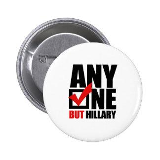 Anyone but Hillary Clinton 6 Cm Round Badge