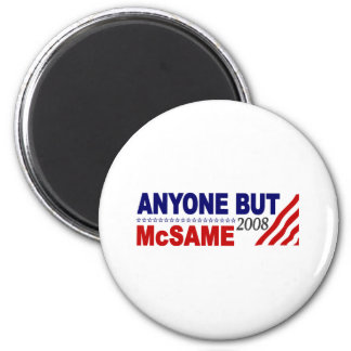 Anyone But Mcsame 6 Cm Round Magnet