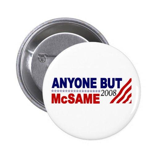 Anyone But Mcsame Pinback Button