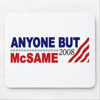 Anyone But Mcsame Mouse Pad