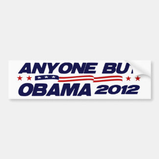 Anyone But Obama 2012 Bumper Sticker
