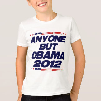 Anyone But Obama 2012 T-Shirt