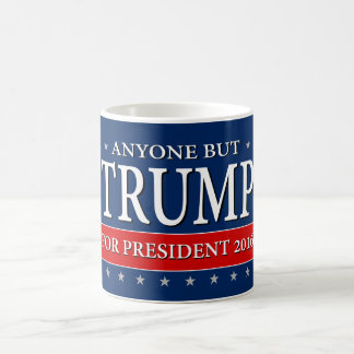 """ANYONE BUT TRUMP FOR PRESIDENT 2016"" COFFEE MUG"