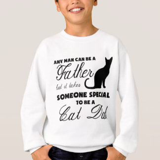 Anyone Can Be A Father Sweatshirt