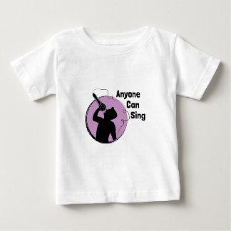Anyone Can Sing Baby T-Shirt