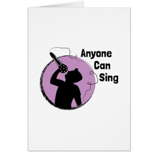 Anyone Can Sing Card