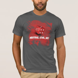 Anything but a 1 Neutral-Evil T-Shirt