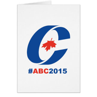 Anything but Conservative 2015 Card